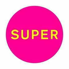 """Pet Shop Boys - """"Super"""""""