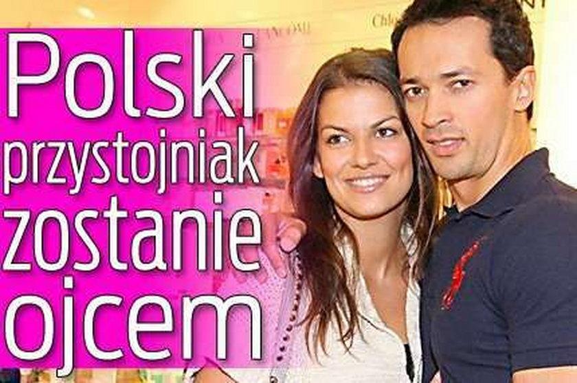 Polski przystojniak zostanie ojcem