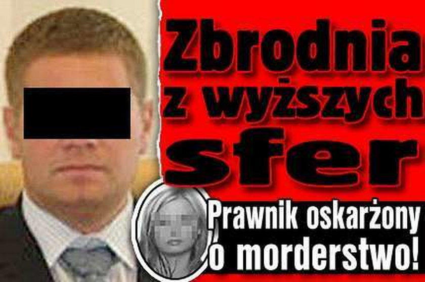 Zbrodnia z wyższych sfer. Prawnik oskarżony o mord!