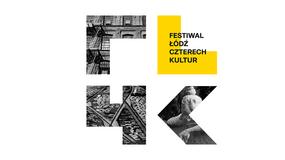 Ponad 30 artystycznych wydarzeń na Festiwalu Łódź Czterech Kultur