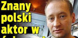 Znany polski aktor w śpiączce! Nowe fakty