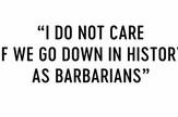 """plakat za film """"Ne zanima me da li ćemo se upisati u istoriju kao varvari"""