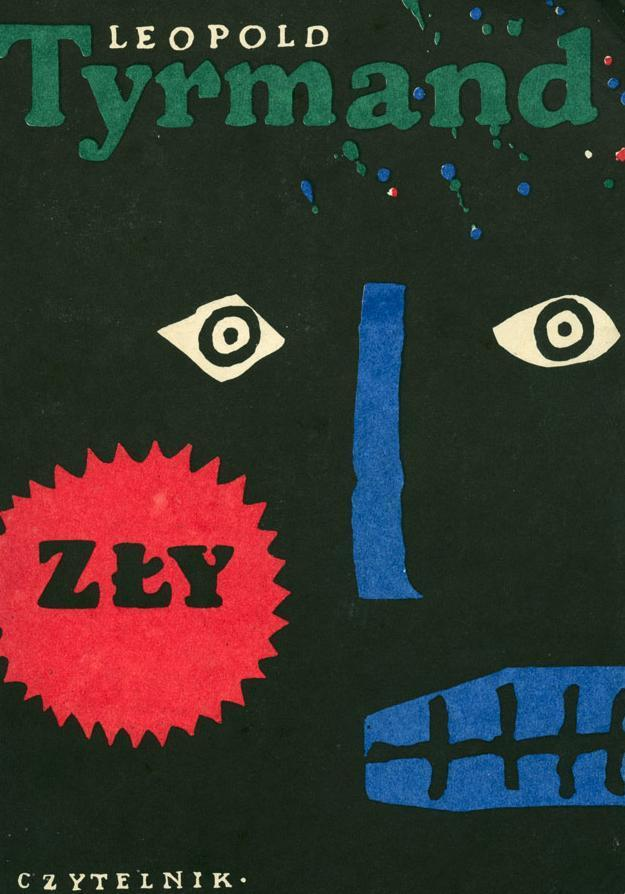 """Leopold Tyrmand, """"Zły"""" (1956)"""