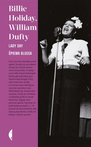 """""""Lady Day śpiewa bluesa"""" (fot. Wydawnictwo Czarne)"""