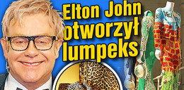 Elton John otworzył lumpeks