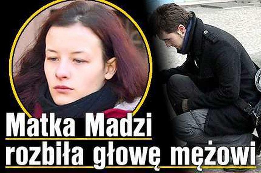 Matka Madzi rozbiła głowę mężowi