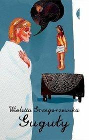 Guguły - Wioletta Grzegorzewska