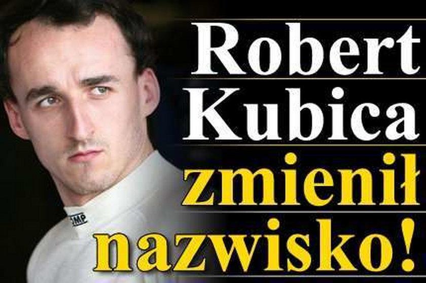 Robert Kubica zmienił nazwisko!