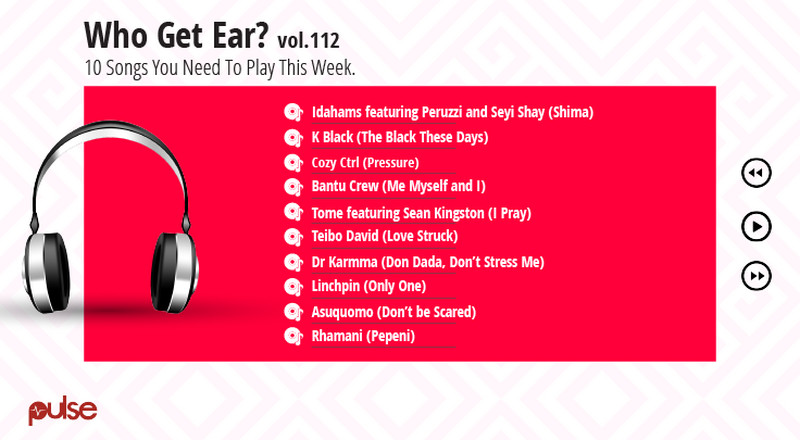 Who Get Ear Vol. 112: Here are the 10 songs you need to play this week