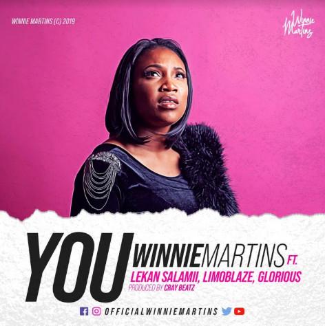 "New Music: Winnie Martins - ""You"" Ft. Lekan Salami, Limoblaze & Glorious"