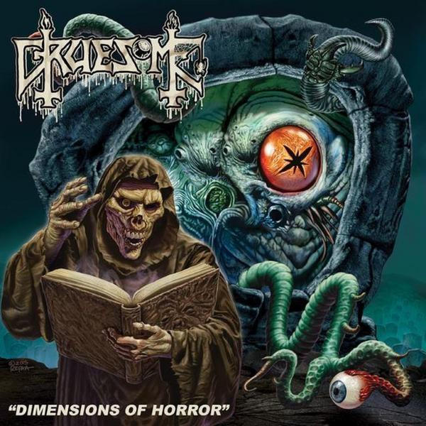 "GRUESOME – ""Dimensions Of Horror"""