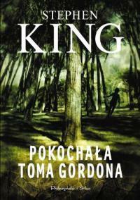Pokochała Toma Gordona - już w księgarniach