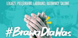 Przyłącz się do akcji #BrawaDlaWas - to już dziś, nie przegap!