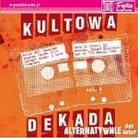 "Kompilacja - ""Kultowa Dekada 5"""