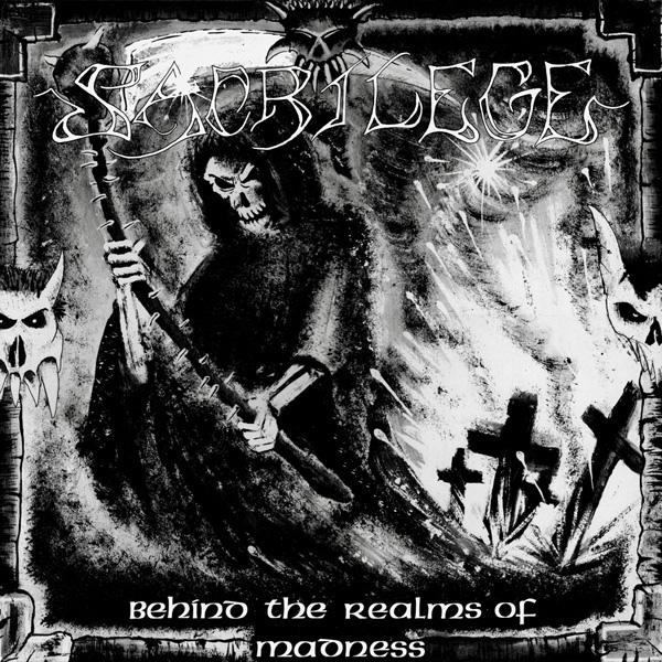 "SACRILEGE – ""Behind The Realms Of Madness"""
