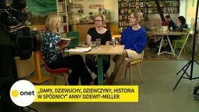 """Anna Dziewit-Meller w """"Rezerwacji"""": opisuję 17 historii fantastycznych kobiet"""