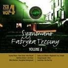 """Różni Wykonawcy - """"Sygnowano Fabryka Trzciny Volume 4"""""""