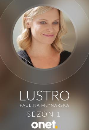 Lustro - Anna Wendzikowska w rozmowie z Pauliną Młynarską