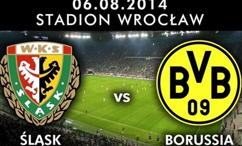 Śląsk Wrocław  Borussia Dortmund