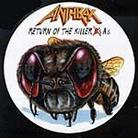 "Anthrax - ""Return of The Killer A's"""