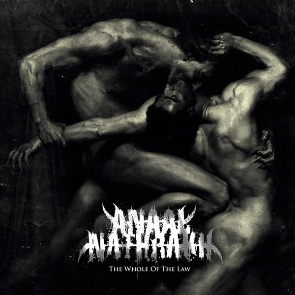 "ANAAL NATHRAKH – ""The Whole Of The Law"""