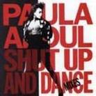 "Paula Abdul - ""Shut Up And Dance (The Dance Mixes)"""
