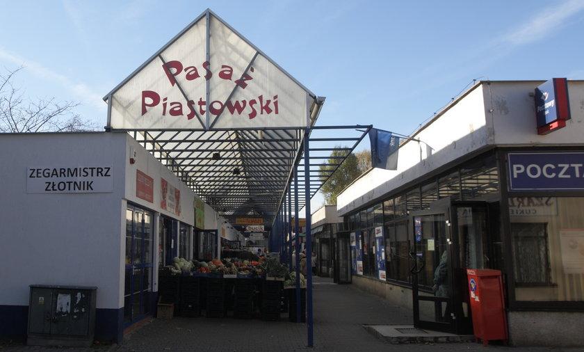 Likwidacja Pasażu Piastowskiego.