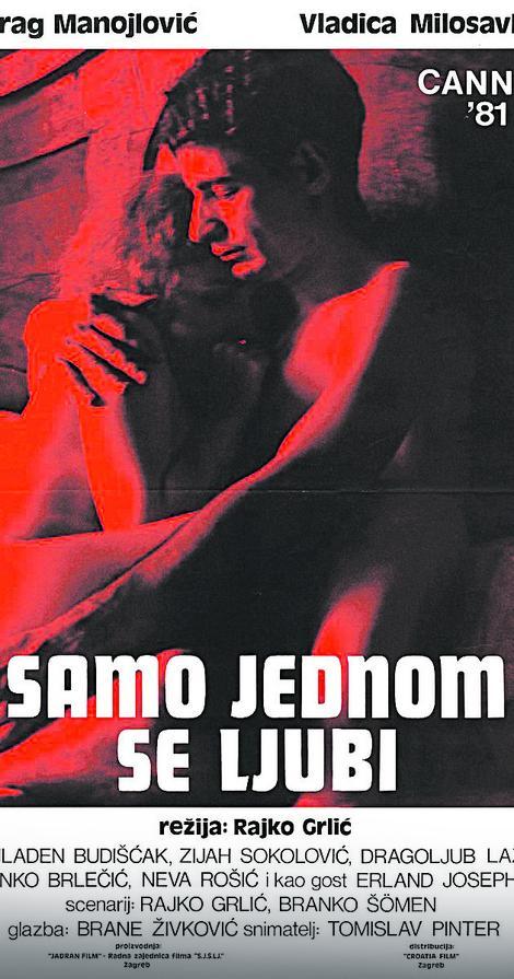 """""""Samo jednom se ljubi"""" - Film je izašao 1981. godine"""