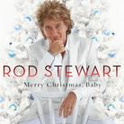 "Rod Stewart - ""Merry Christmas, Baby"""