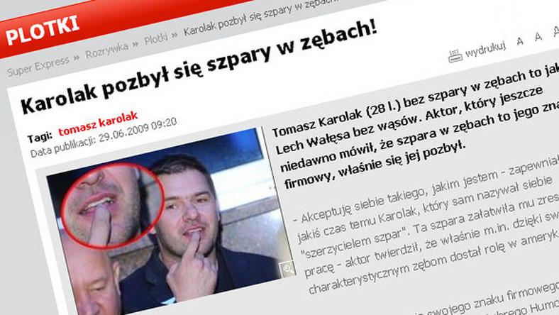 Tomasz Karolak pozbył się szpary