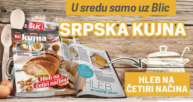 """Predlozi za pripremu najukusnijeg hleba samo u novom broju """"Srpske kujne"""""""