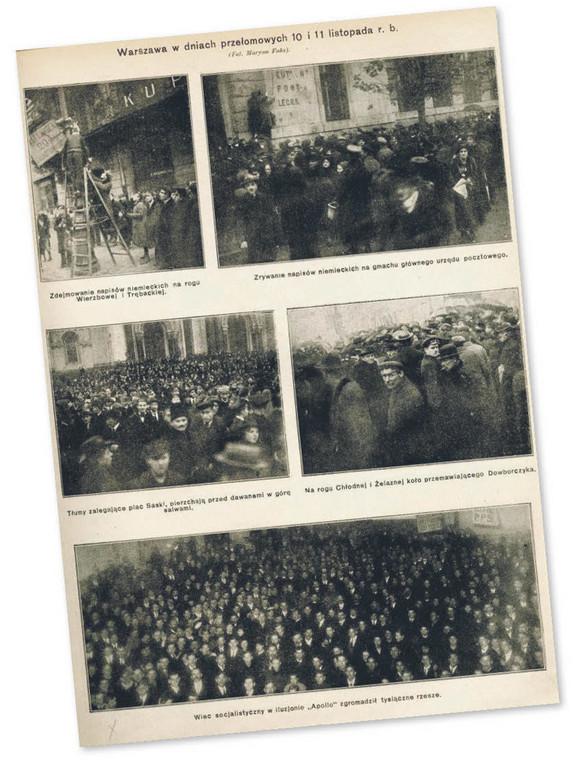 Fotograficzna relacja z wydarzeń w stolicy z 10 i 11 listopada 1918 r.
