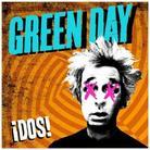 "Green Day - ""!Dos!"""