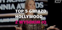 Gwiazdy Hollywood z największym ilorazem inteligencji