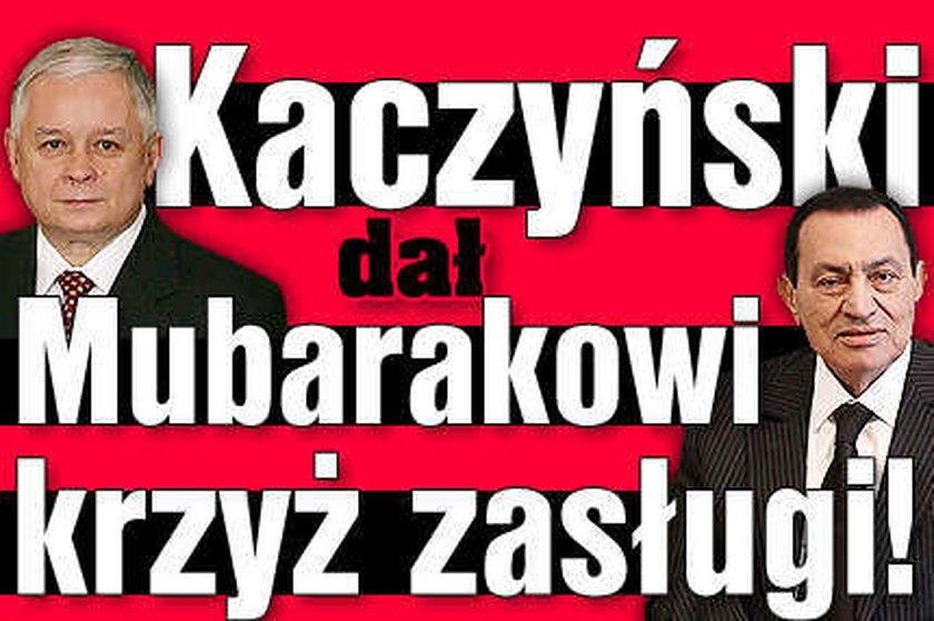 Kaczyński dał Mubarakowi krzyż zasługi!