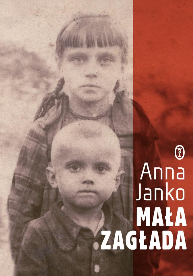 """Anna Janko, """"Mała Zagłada"""""""