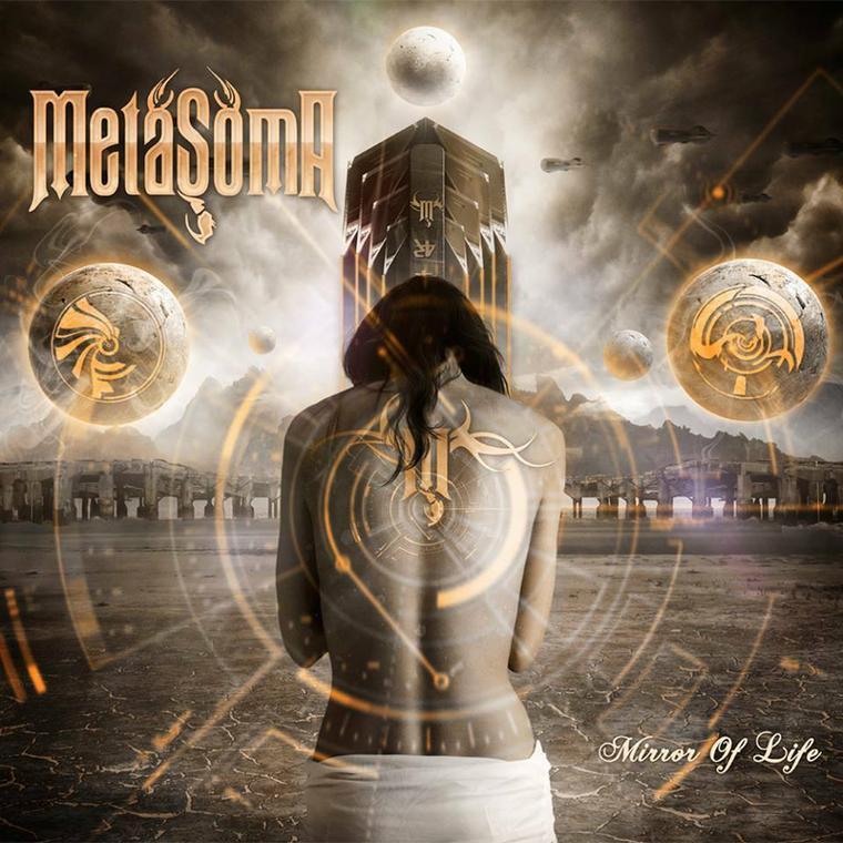 """Metasoma – """"Mirror Of Life"""""""