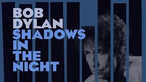 """Shadows in the Night"": Bob Dylan śpiewa piosenki Franka Sinatry"