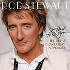 "Rod Stewart - ""I Had To Be You... The Great American Songbook"""
