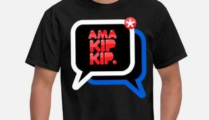 Ama kip kip shirts were popular [spreadshirt]