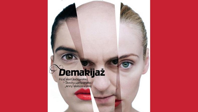 """Plakat filmu """"Demakijaż"""" (od 13 listopada w kinach)"""
