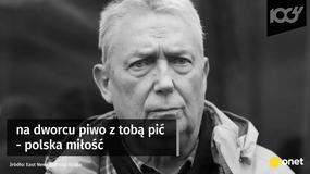 Wojciech Młynarski miał świetne teksty, nie tylko piosenek