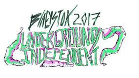 """""""Undergound/Independent"""" rusza już w ten piątek"""