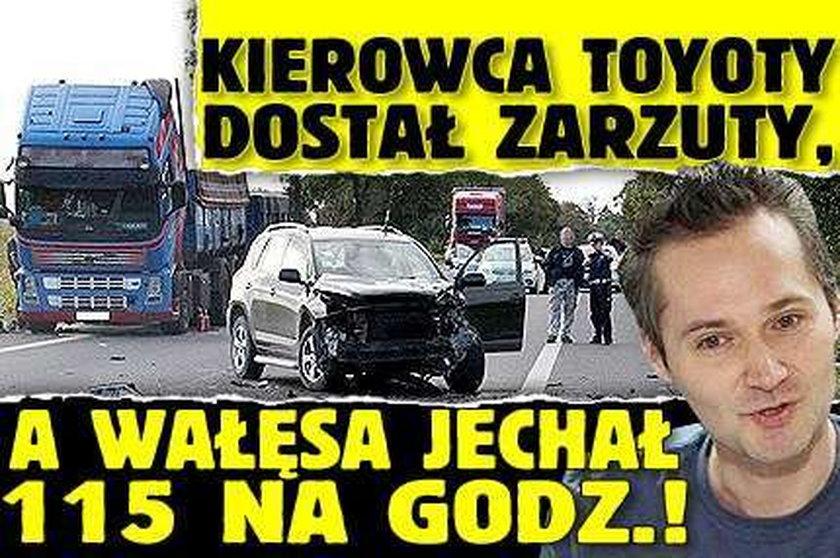 Kierowca toyoty dostał zarzuty, a Wałęsa jechał 115 na godz.!