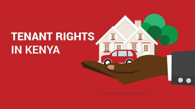 Know your rights as a Tenant in Kenya