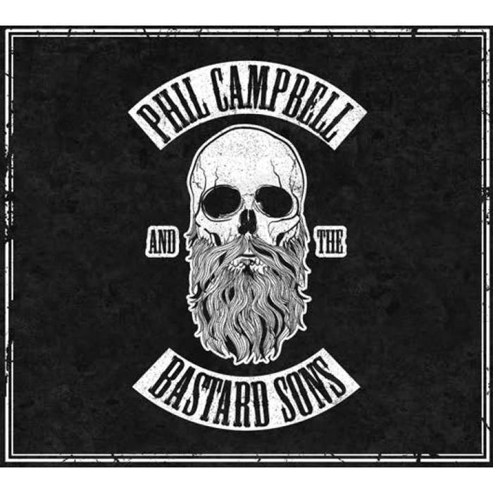 """PHIL CAMPBELL AND THE BASTARD SONS – """"Phil Campbell And The Bastard Sons"""""""
