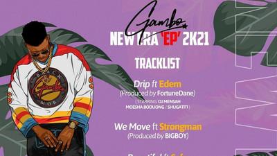 "Gambo brings Edem, Medikal, Strongman and Sefa together on ""New Era"" EP, drops June 18"