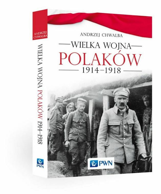 """Prof. Andrzej Chwalba """"Wielka Wojna Polaków 1914-1918"""""""