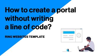 Ring Websites Template: Create a portal without writing a line of code