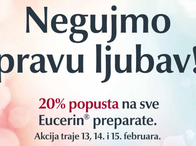 Dan zaljubljenih - dan za negu prave ljubavi! Specijalna praznična ponuda - Eucerin® preparati sa popustom od 20%.